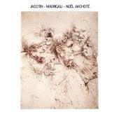 Jacotin: Madrigali (Arr. for Guitar) by Noel Akchoté