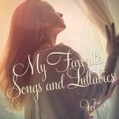My Favorite Songs and Lullabies, Vol. 2 by Children's Lullabies