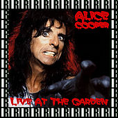 The Garden, Cincinnati, Ohio, June 3rd, 1987 (Remastered, Live On Broadcasting) von Alice Cooper