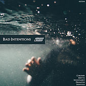 Bad Intentions by Various Artists