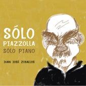 Sólo Piazzolla, Sólo Piano by Juan José Zeballos