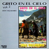 Grito en el Cielo: Leda Valladares Vol. 2 by Various Artists