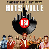 Twistin' the Night Away (Hitsville USA) von Various Artists