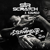 Eternamente (Remix By Kosmico) by Sir Scratch