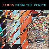 Echos From The Zenith by Various