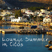 Lounge Summer in Tilos von Various Artists