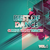 Best of Dance 4 (Compilation Tracks) by Various Artists