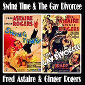 Swing Time and The Gay Divorcee by Various Artists