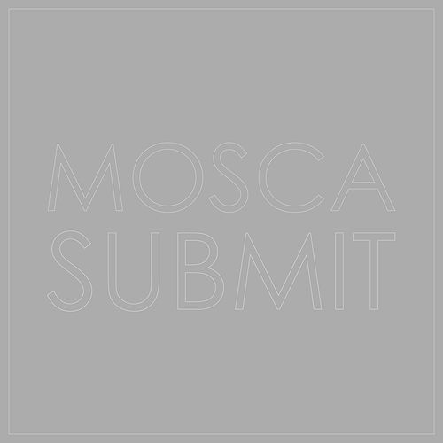Submit by Mosca