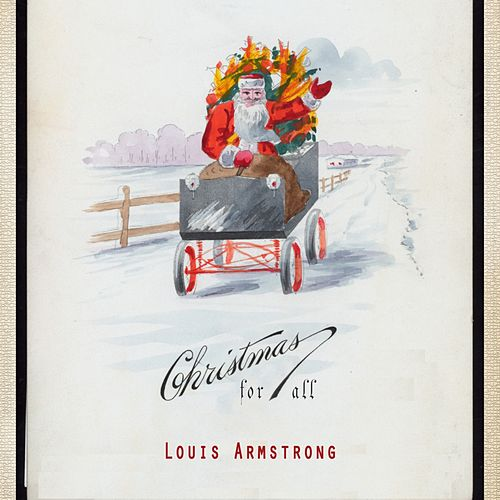 Christmas For All von Louis Armstrong