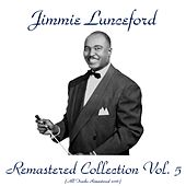 Remastered Collection, Vol. 5 (All Tracks Remastered 2016) von Jimmie Lunceford