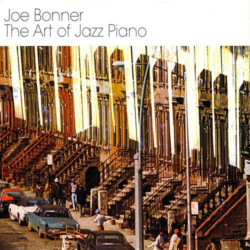 The Art Of Jazz Piano by Joe Bonner