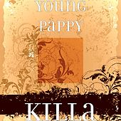 Killa by Young Pappy