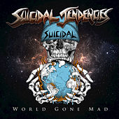 World Gone Mad by Suicidal Tendencies