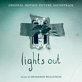 Lights Out: Original Motion Picture Soundtrack by Benjamin Wallfisch