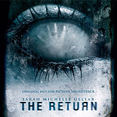 The Return (Original Motion Picture Soundtrack) by Various Artists