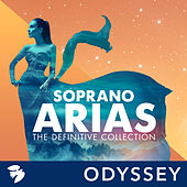 Soprano Arias: The Definitive Collection by Various Artists