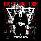 Tongue Tied by Killing Floor
