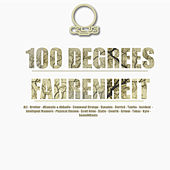100 Degrees Fahrenheit by Various Artists