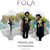 Promise Land the Awakening Chapter One by Fola