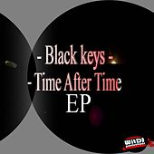 Time After Time Ep by Black Keys