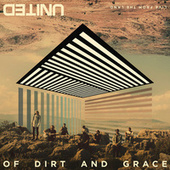 Of Dirt And Grace by Hillsong United