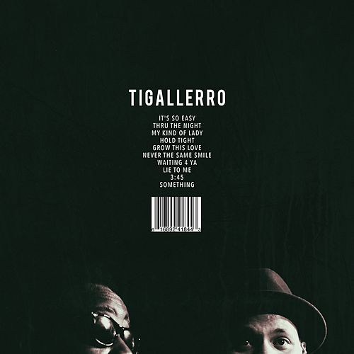 Tigallerro by Eric Roberson
