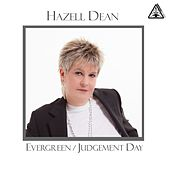 Evergreen / Judgement Day by Hazell Dean