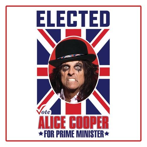 Elected (Alice Cooper For Prime Minister 2016) von Alice Cooper