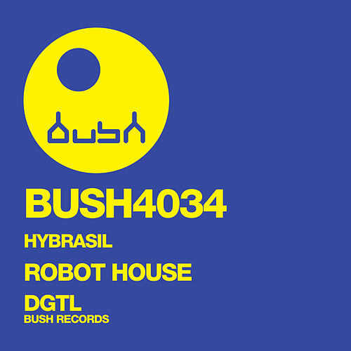 Robot House - EP by Hybrasil
