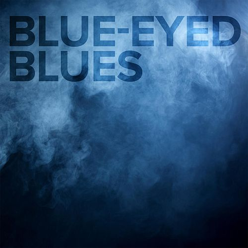 Blue-Eyed Blues by Work of Art