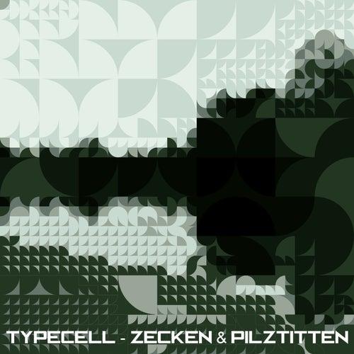 Zecken & Pilztitten by Typecell