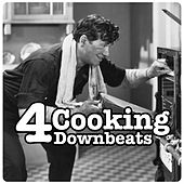 Cooking Downbeats, Vol. 4 by Various Artists