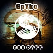 The Dark by Spyke