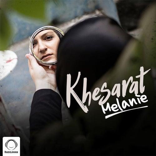 Khesarat by Melanie