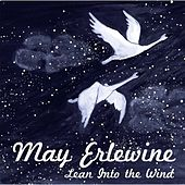 Lean into the Wind by May Erlewine
