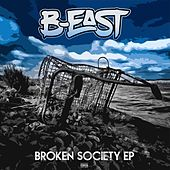 Broken Society by Beast