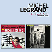 Rendez-Vous À Paris + Bonjour Paris (Bonus Track Version) by Michel Legrand