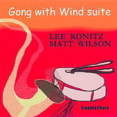 Gong with Wind Suite by Matt Wilson