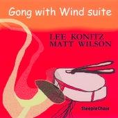 Gong with Wind Suite von Matt Wilson