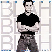 Blah-Blah-Blah by Iggy Pop