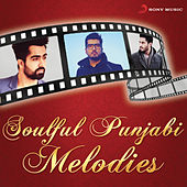 Soulful Punjabi Melodies by Various Artists