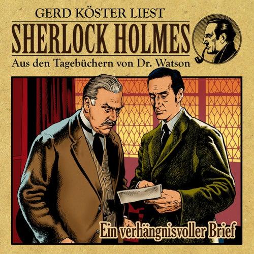 Ein verhängnisvoller Brief (Sherlock Holmes: Aus den Tagebüchern von Dr. Watson) by Sherlock Holmes