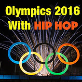 Olympics 2016 With Hip Hop von Various Artists