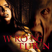 Wrong Turn (Soundtrack from the Motion Picture) by Various Artists