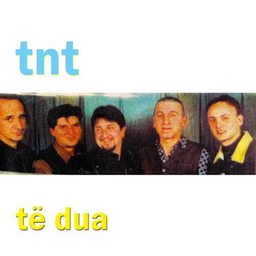 Të Dua by TNT