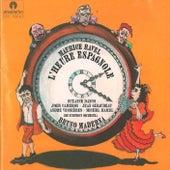 Ravel: L'heure espagnole by Suzanne Danco
