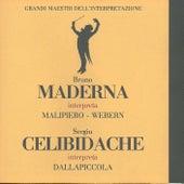Bruno Maderna Interpreta Malipiero* - Webern*, Sergiu Celibidache Interpreta Dallapiccola* – Grandi Maestri Dell'Interpretazione by Various Artists