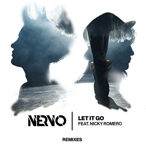 Let It Go (MÖWE Remix) by Nervo