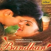 Bandhan (Original Motion Picture Soundtrack) by Various Artists